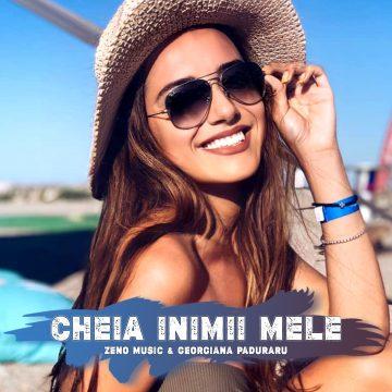 Zeno Music & Georgiana Paduraru - Cheia inimii mele